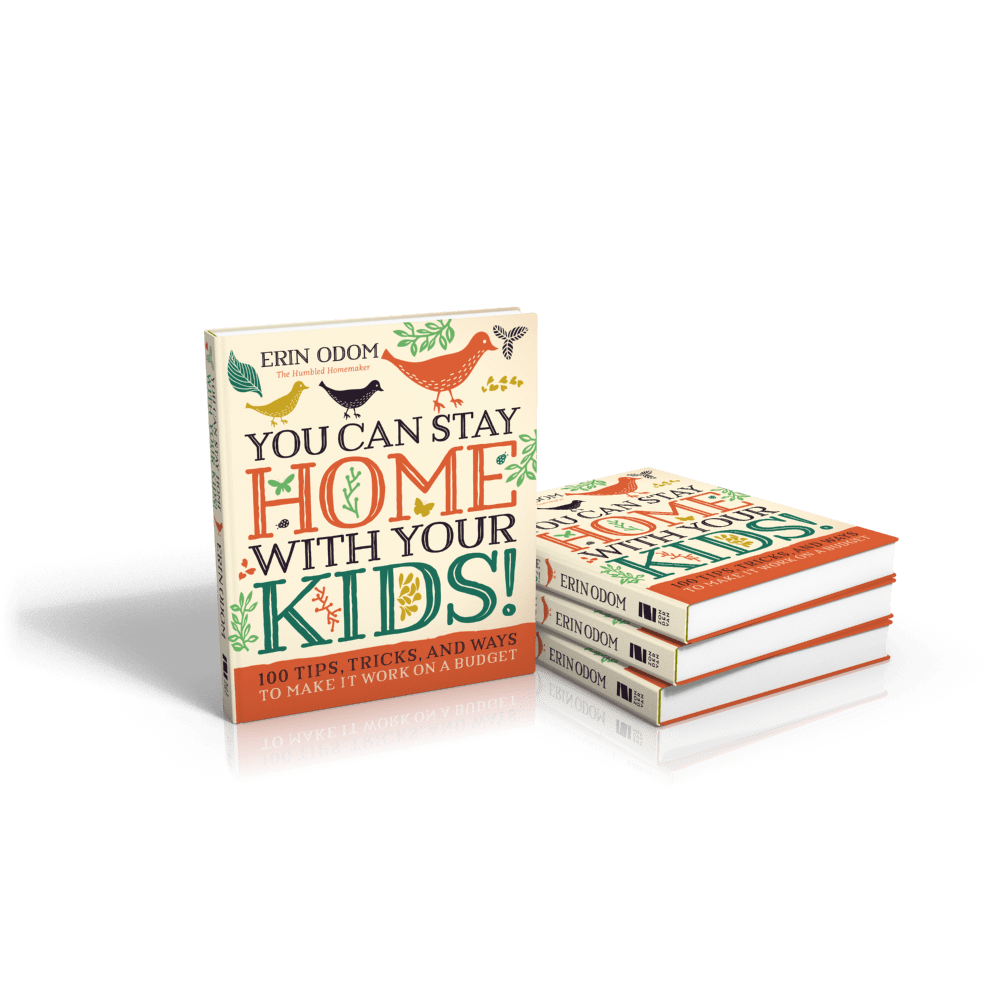 You Can Stay Home With Your Kids | The Humbled Homemaker