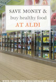 Move Over, Whole Foods! {Save Money & Buy Healthy Food at Aldi}