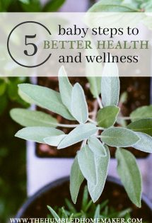 These baby steps to health and wellness are spot on and so helpful!