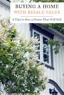 Buying a home with resale value