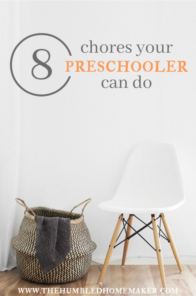 Help your preschoolers work around the house with these 8 chores!