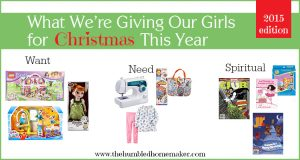 What We're Giving Our Girls for Christmas This Year {2015 edition}