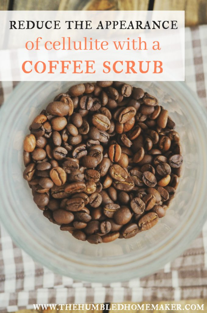 No one is going to look airbrushed the way a picture of a model is, but you can reduce the appearance of cellulite with this coffee scrub recipe.