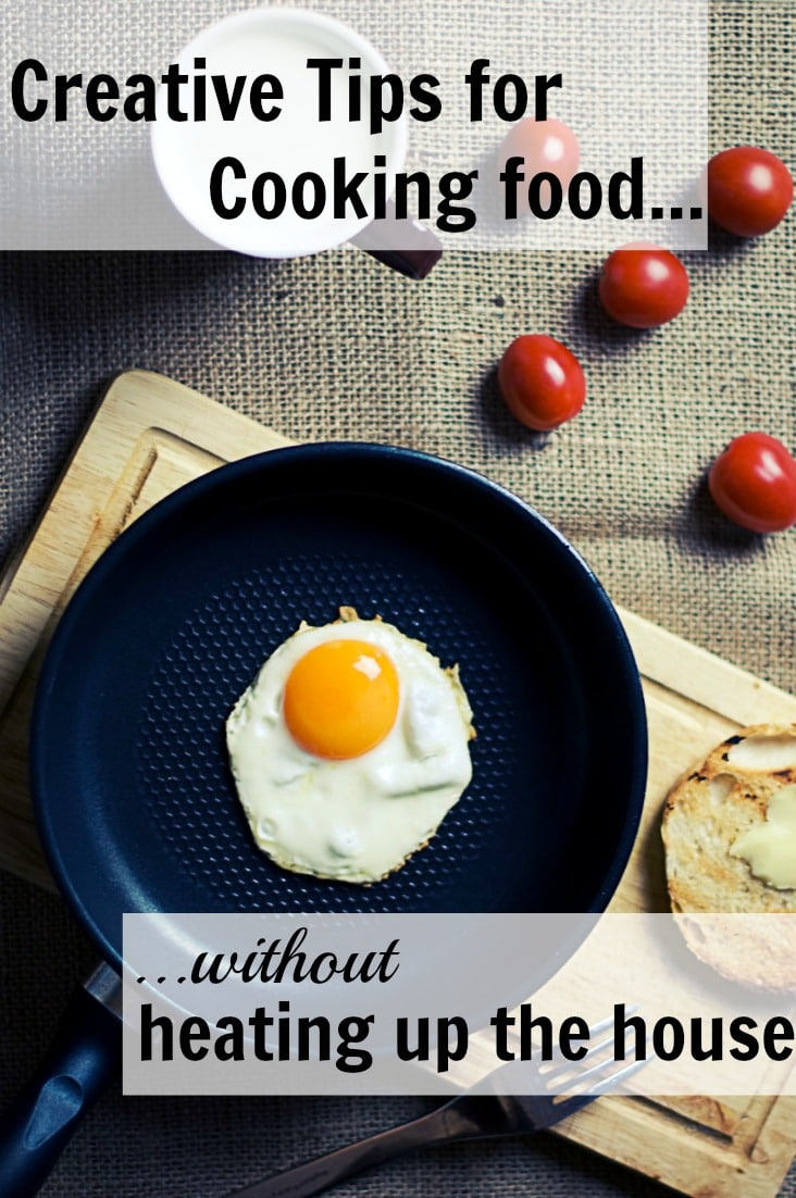 Check out these practical tips on how to prepare real food meals in the summer ... cooking food without heating up your home!