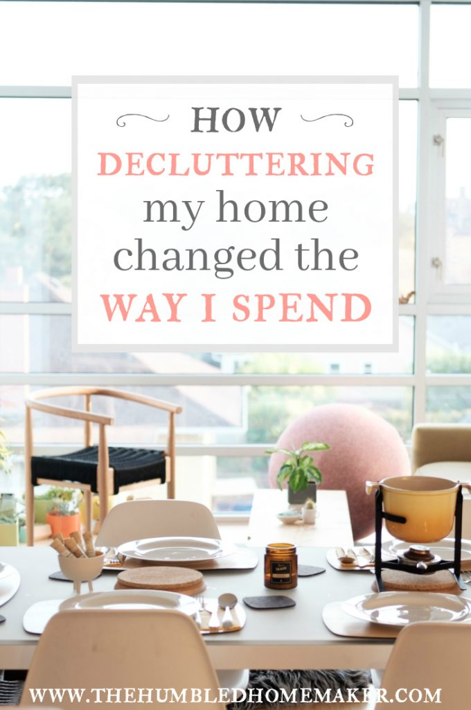 One result of decluttering that I did not expect was the way my spending habits changed. I thought that I was already pretty careful about how I used money, but after simplifying my home my perspective on spending changed completely. I now spend much differently than I used to, and in the process, I've saved a lot of money!