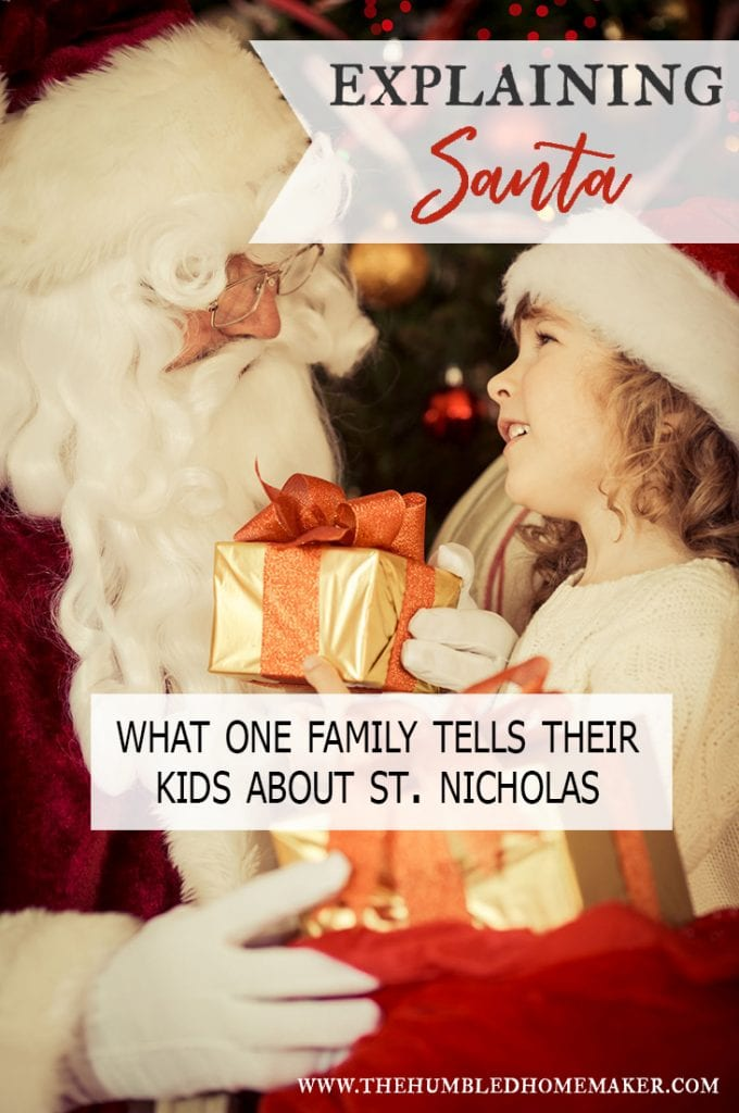 Explaining Santa Claus and telling your kids about St. Nicholas can be tricky. How to handle it is a decision that each family must make for themselves. In this post, we tell how our family has gone aboutexplaining Santa to our kids.