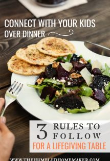 Connect With Your Kids Over Dinner: 3 Rules to Follow for a Lifegiving Table