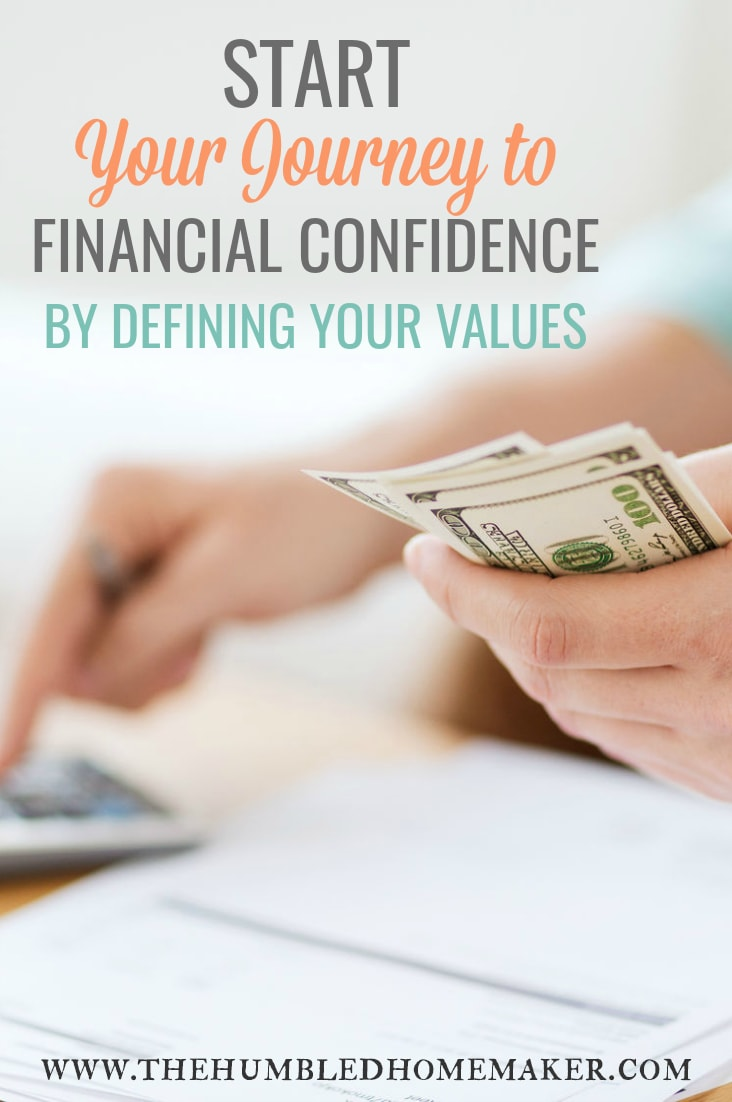 The journey to financial confidence can be an exciting reality for you--no matter the state of your bank account right now. The journey starts by defining your values. We'll be discussing just why and how in this post!