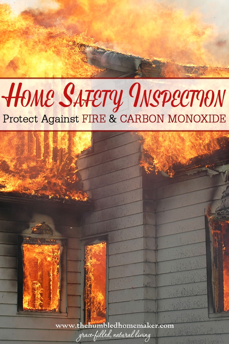 Home safety inspection fire more the humbled homemaker for How to protect your house from fire