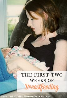 The First Two Weeks of Breastfeeding
