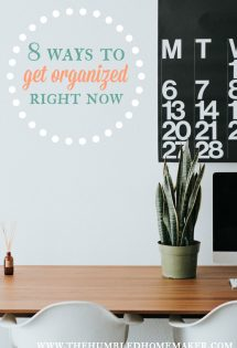 Need to bring some order to your house? Here are 8 ways to get organized right now!