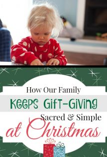 Are you longing for a more meaningful Christmas? How you give gifts can make a big difference! Here's how my family keeps Christmas gift-giving sacred and simple.