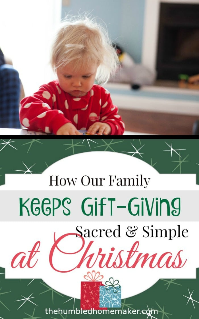 how our family keeps gift giving sacred and simple