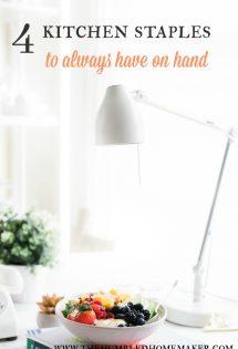 4 Kitchen Staples to Always Have on Hand