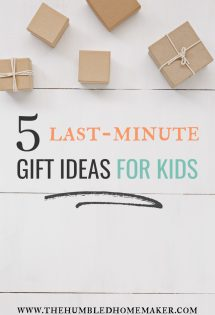 If you're scrambling to think of some last minute gift ideas for kids, then I have good news. In this post, I give you 5 gifts that you can purchase in minutes--without leaving home!