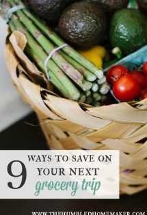 Every week I use strategies to save money at the grocery store. Here are 9 ways to save on your next grocery trip.