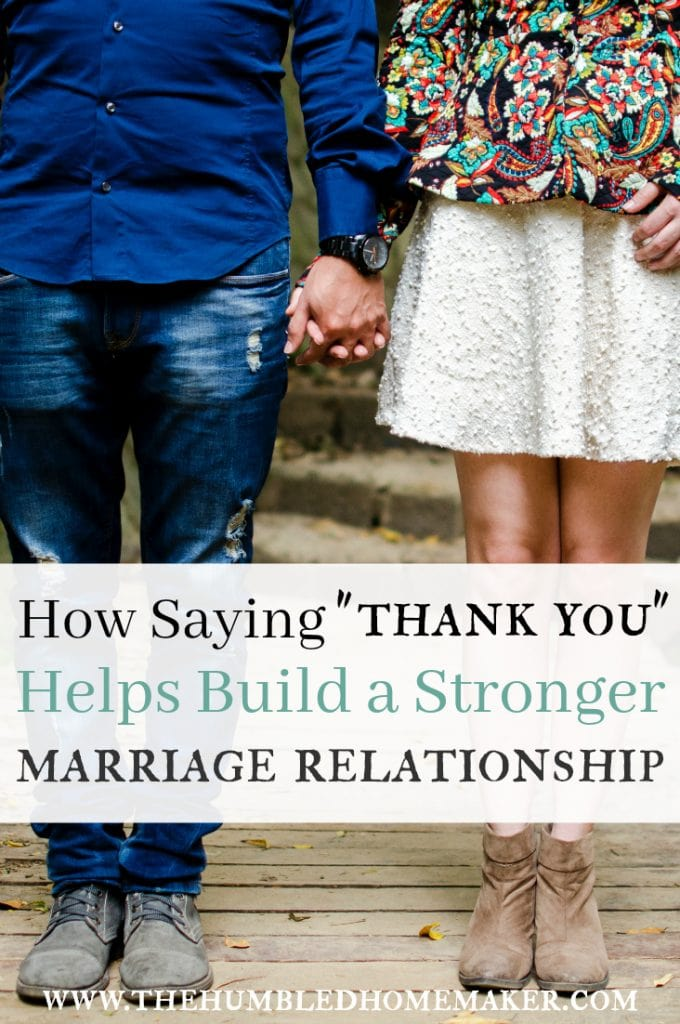 Wonder how you can build a stronger marriage relationship? Start with thanks.