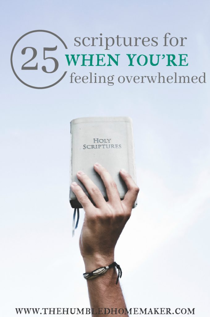 Scriptures to give hope when you are overwhelmed