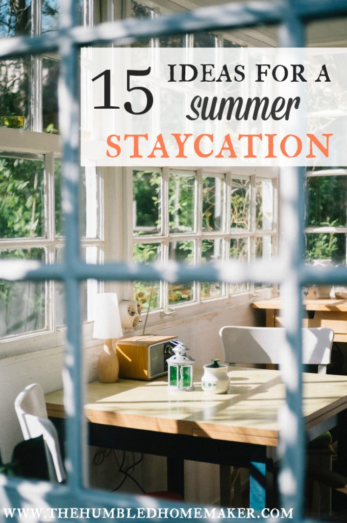 Your home is a more interesting place than you think. Instead of traveling for spring break or summer vacation, check out these 15 ideas for a familystaycation that you can enjoy in your hometown!
