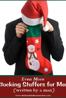 If you're looking for stocking stuffers for men, you can't miss this post! It was written by a man!