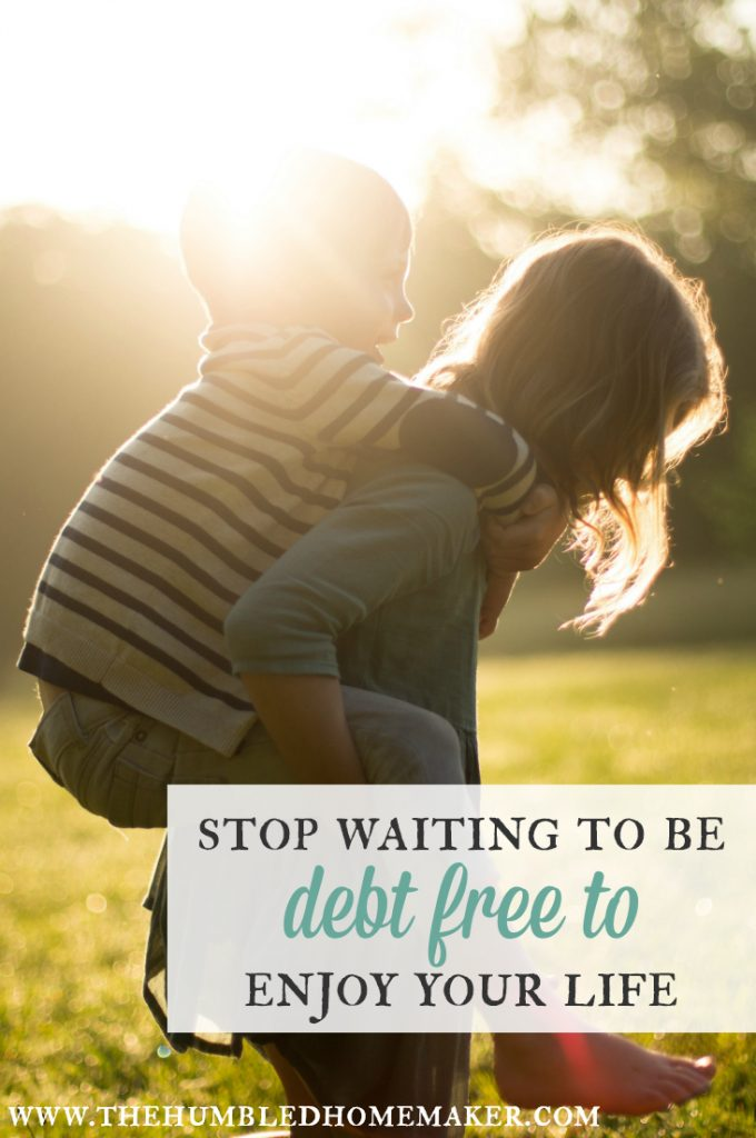 For many, debt-free living is a huge goal. But paying yourself out of debt can take years. In the meantime, don't forget to enjoy your life.