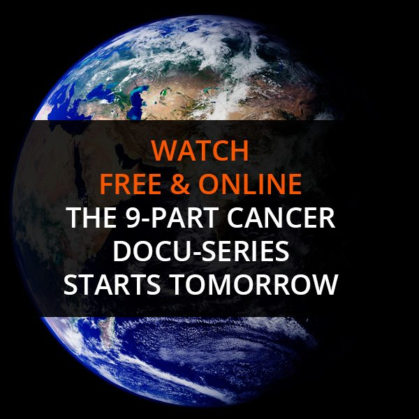 Watch Free & Online The 9-Part Cancer Docu-Series Starts Tomorrow